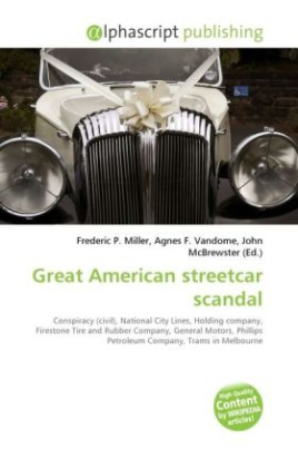 Great American streetcar scandal