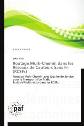 Routage Multi-Chemin dans les Réseaux de Capteurs Sans Fil (RCSFs)