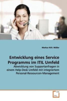 Entwicklung eines Service Programms im ITIL Umfeld