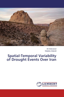 Spatial-Temporal Variability of Drought Events Over Iran