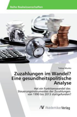 Zuzahlungen im Wandel? Eine gesundheitspolitische Analyse