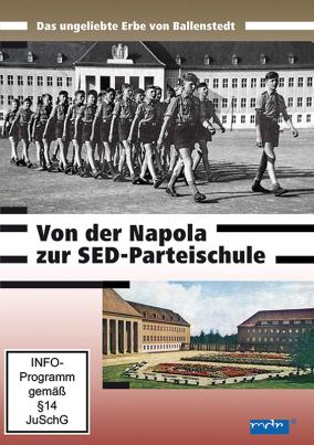 Von der Napola zur SED-Parteischule