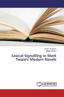 Lexical Signalling in Mark Twain's Modern Novels