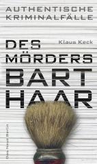 Des Mörders Barthaar