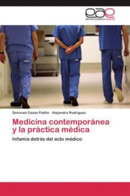 Medicina contemporánea y la práctica médica