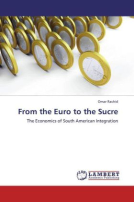 From the Euro to the Sucre