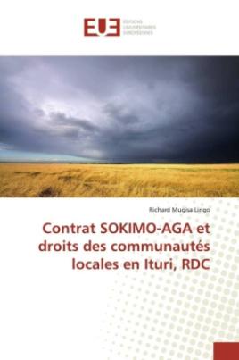 Contrat SOKIMO-AGA et droits des communautés locales en Ituri, RDC