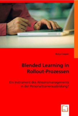 Blended Learning in Rollout-Prozessen