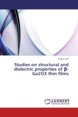 Studies on structural and dielectric properties of -Ga2O3 thin films