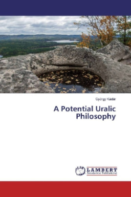 A Potential Uralic Philosophy