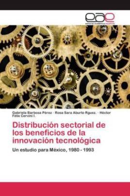 Distribución sectorial de los beneficios de la innovación tecnológica