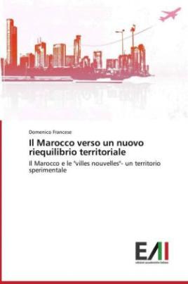 Il Marocco verso un nuovo riequilibrio territoriale