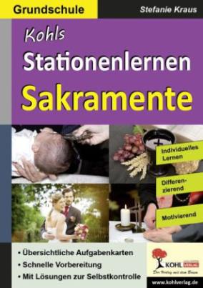 Kohls Stationenlernen Sakramente, Grundschule