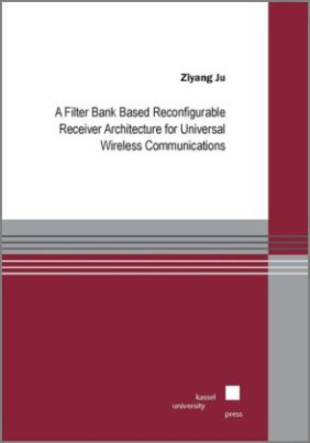 A Filter Bank Based Reconfigurable Receiver Architecture for Universal Wireless Communications