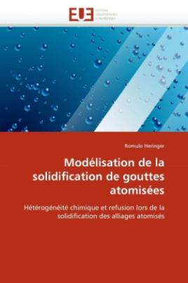 Modélisation de la solidification de gouttes atomisées