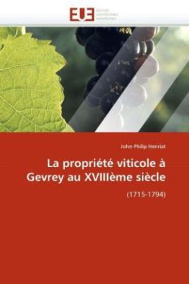 La propriété viticole à Gevrey au XVIIIème siècle