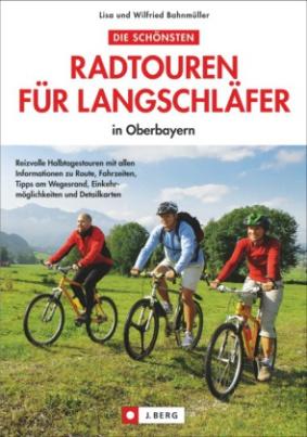 Die schönsten Radtouren für Langschläfer in Oberbayern