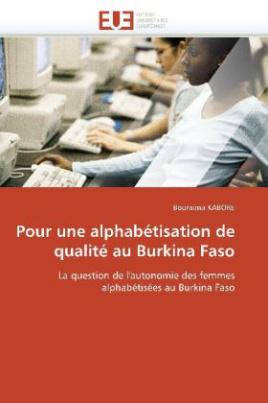 Pour une alphabétisation de qualité au Burkina Faso