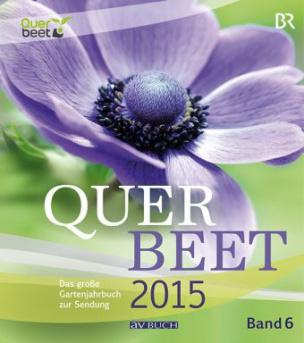 Querbeet 2015. Bd.6