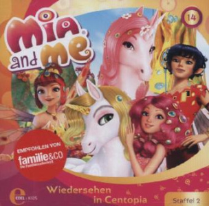 Mia and me - Wiedersehen in Centopia, Audio-CD