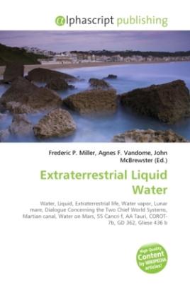 Extraterrestrial Liquid Water