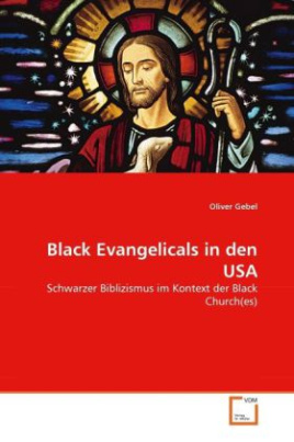 Black Evangelicals in den USA