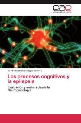 Los procesos cognitivos y la epilepsia