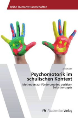 Psychomotorik im schulischen Kontext