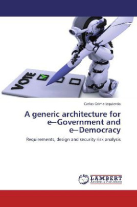 A generic architecture for e Government and e Democracy