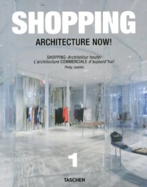 Shopping Architecture Now. Shopping- Architektur heute!. Vol.1!