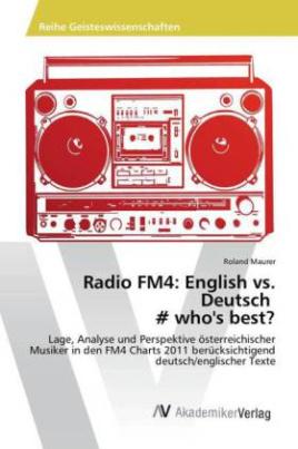 Radio FM4: English vs. Deutsch - who's best?