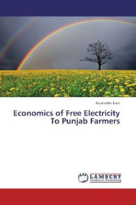 Economics of Free Electricity To Punjab Farmers
