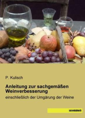 Anleitung zur sachgemäßen Weinverbesserung