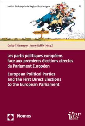 Les partis politiques européens face aux premières élections directes du Parlement Européen - European Political Parties and the First Direct Elections to the European Parliament