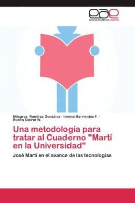 """Una metodología para tratar al Cuaderno """"Martí en la Universidad"""""""