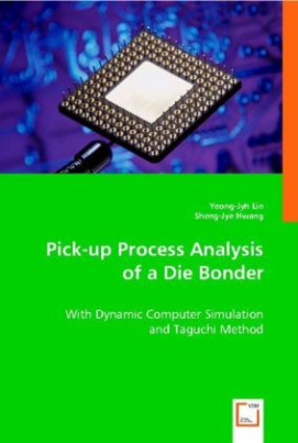 Pick-up Process Analysis of a Die Bonder