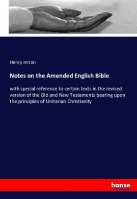 Notes on the Amended English Bible