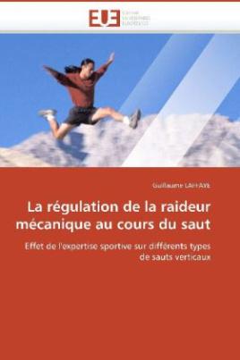 La régulation de la raideur mécanique au cours du saut
