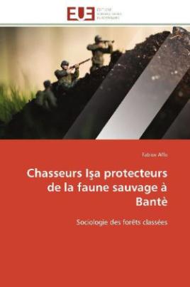Chasseurs I a protecteurs de la faune sauvage à Bantè