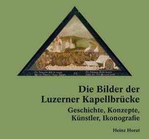 Die Bilder der Luzerner Kapellbrücke, 2 Bde.