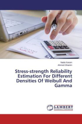 Stress-strength Reliability Estimation For Different Densities Of Weibull And Gamma