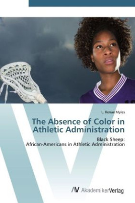 The Absence of Color in Athletic Administration