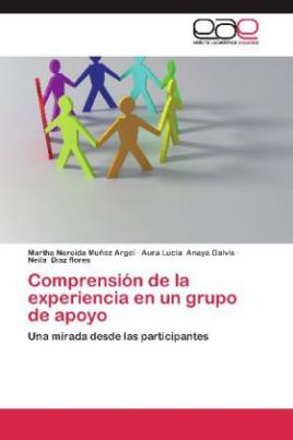 Comprensión de la experiencia en un grupo de apoyo