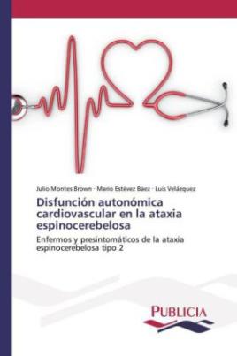 Disfunción autonómica cardiovascular en la ataxia espinocerebelosa