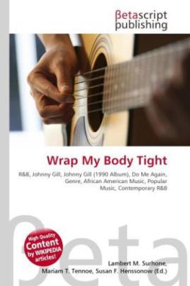 Wrap My Body Tight