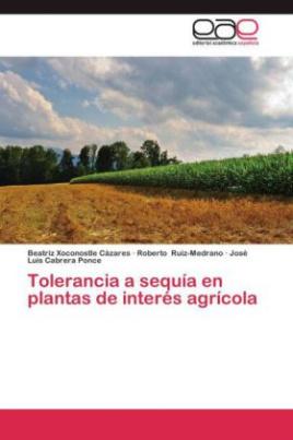 Tolerancia a sequía en plantas de interés agrícola