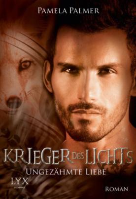 Krieger des Lichts, Ungezähmte Liebe