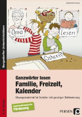 Ganzwörter lesen: Familie, Freizeit, Kalender