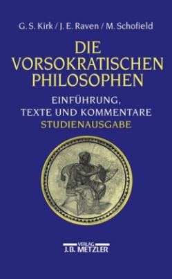 Die vorsokratischen Philosophen, Studienausgabe