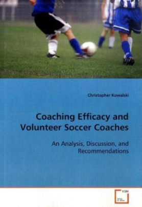 Coaching Efficacy and Volunteer Soccer Coaches